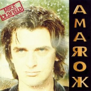 Mike Oldfield - Amarok cover art