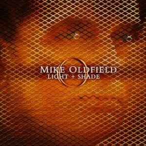 Mike Oldfield - Light + Shade cover art