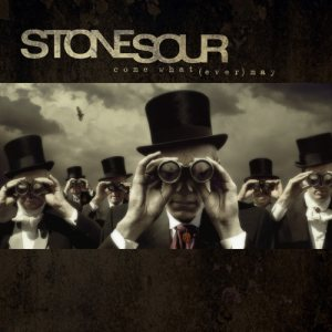 Stone Sour - Come What(ever) May cover art