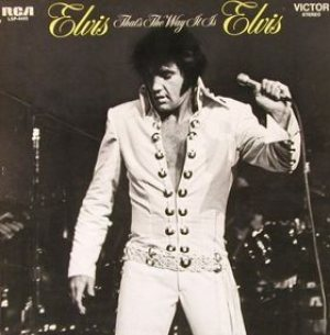 Elvis Presley - That's the Way It Is cover art