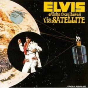 Elvis Presley - Aloha From Hawaii Via Satellite cover art