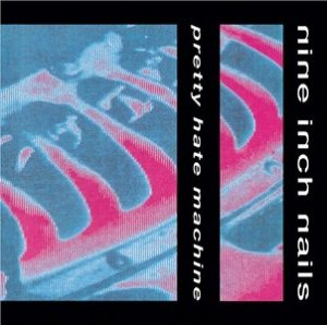 Nine Inch Nails - Pretty Hate Machine cover art