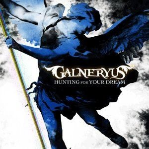 Galneryus - Hunting for Your Dream cover art