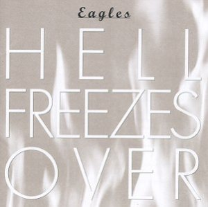 Eagles - Hell Freezes Over cover art