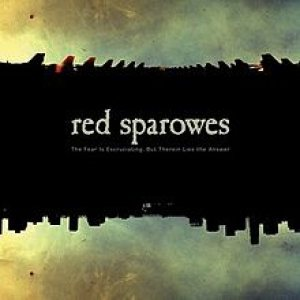 Red Sparowes - The Fear Is Excruciating, But Therein Lies the Answer cover art
