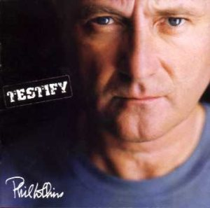 Phil Collins - Testify cover art