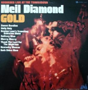 Neil Diamond - Gold: Recorded Live at the Troubadour cover art