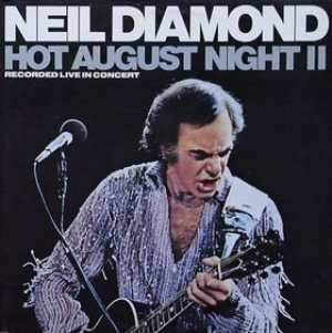 Neil Diamond - Hot August Night II cover art