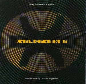 King Crimson - B'Boom: Live in Argentina cover art