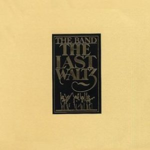 The Band - The Last Waltz cover art
