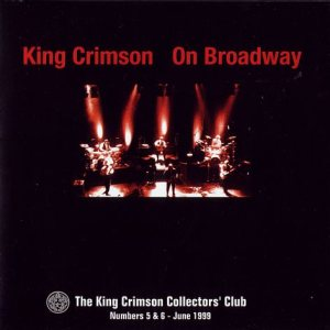 King Crimson - King Crimson on Broadway cover art