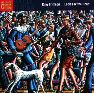 King Crimson - Ladies of the Road cover art