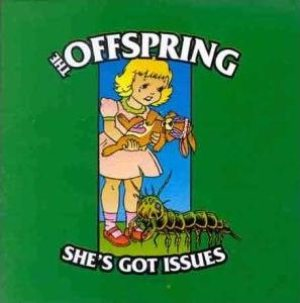 Offspring - She's Got Issues cover art