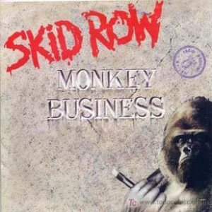 Skid Row - Monkey Business cover art