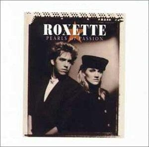 Roxette - Pearls of Passion cover art