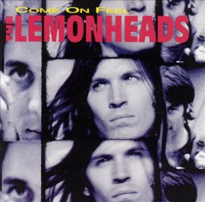 The Lemonheads - Come on Feel the Lemonheads cover art