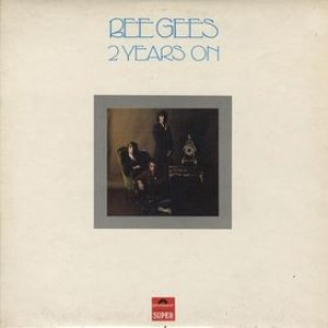 Bee Gees - 2 Years On cover art