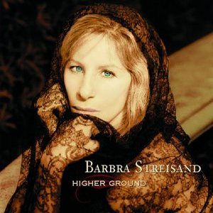 Barbra Streisand - Higher Ground cover art