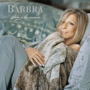 Barbra Streisand - Love Is the Answer cover art