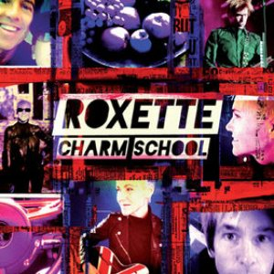 Roxette - Charm School cover art