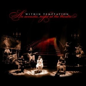 Within Temptation - An Acoustic Night at the Theatre cover art