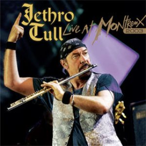 Jethro Tull - Live at Montreux 2003 cover art