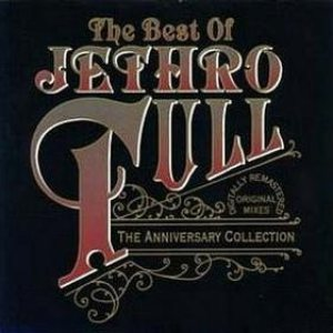 Jethro Tull - The Best of Jethro Tull: the Anniversary Collection cover art