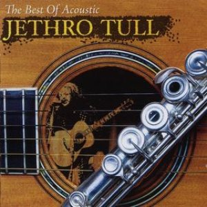 Jethro Tull - The Best of Acoustic Jethro Tull cover art