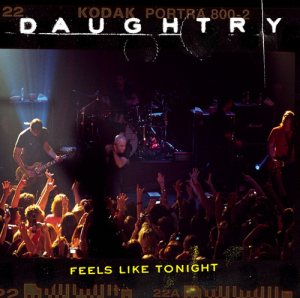 Daughtry - Feels Like Tonight cover art