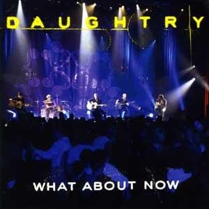 Daughtry - What About Now cover art