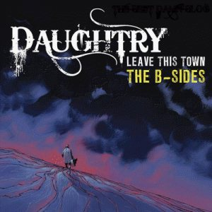 Daughtry - Leave This Town: the B-Sides – EP cover art