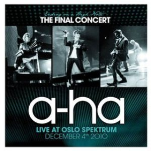 A-ha - Ending on a High Note - the Final Concert - Live at Oslo Spektrum cover art