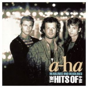 A-ha - Headlines and Deadlines: the Hits of a-ha cover art