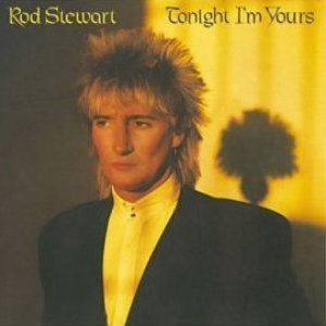 Rod Stewart - Tonight I'm Yours cover art