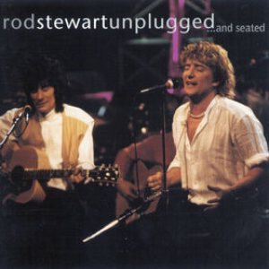 Rod Stewart - Unplugged... and Seated cover art