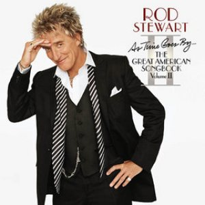 Rod Stewart - As Time Goes By... the Great American Songbook, Volume II cover art