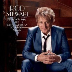 Rod Stewart - Fly Me to the Moon... the Great American Songbook Volume V cover art