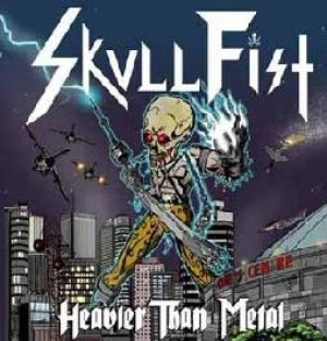 Skull Fist - Heavier Than Metal cover art
