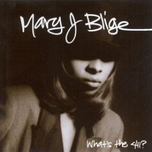 Mary J. Blige - What's the 411? cover art