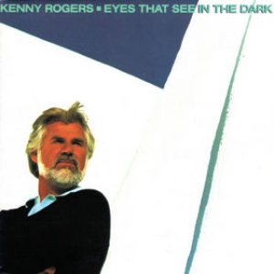 Kenny Rogers - Eyes That See in the Dark cover art