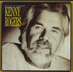 Kenny Rogers - We've Got Tonight cover art