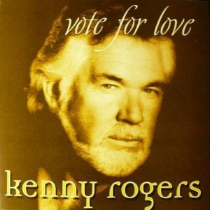 Kenny Rogers - Vote for Love cover art