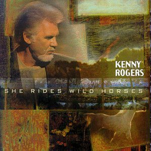 Kenny Rogers - She Rides Wild Horses cover art