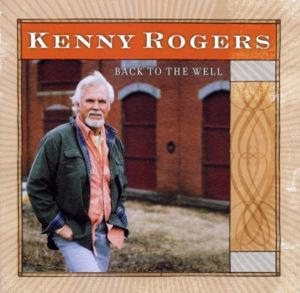 Kenny Rogers - Back to the Well cover art