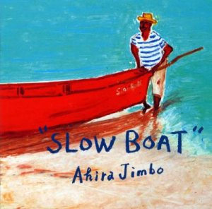 Akira Jimbo (神保彰) - Slow Boat cover art