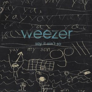 Weezer - Say It Ain't So cover art