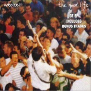 Weezer - The Good Life cover art