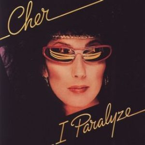 Cher - I Paralyze cover art
