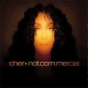 Cher - Not.com.mercial cover art
