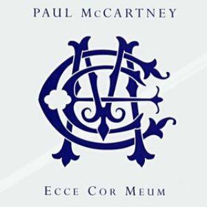 Paul McCartney - Ecce Cor Meum (Behold My Heart) cover art
